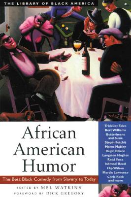African American Humor By Watson, Mel (EDT)/ Watkins, Mel (EDT)/ Gregory, Dick (FRW)